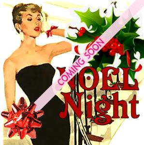 Noel Night ~ Coming Soon!